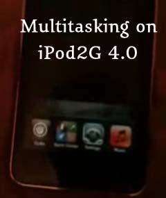 Native Multitasking on iPod Touch 2G 4.0
